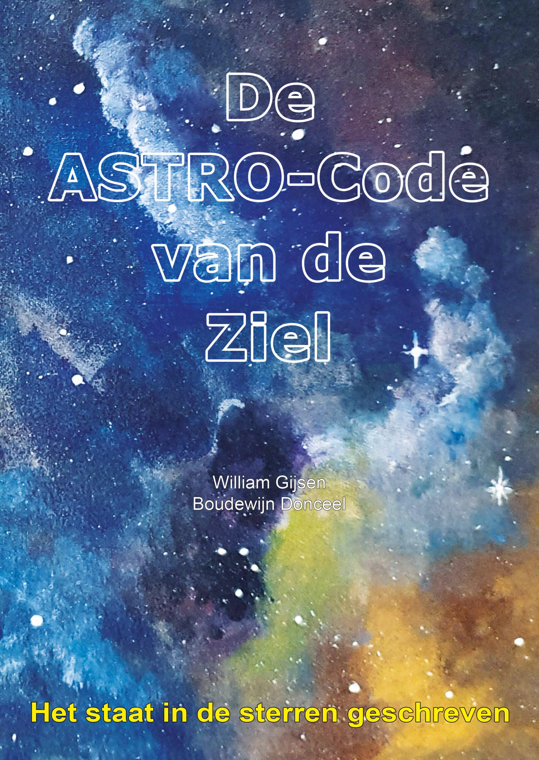 De ASTRO-Code van de Ziel - Het staat in de sterren geschreven Image