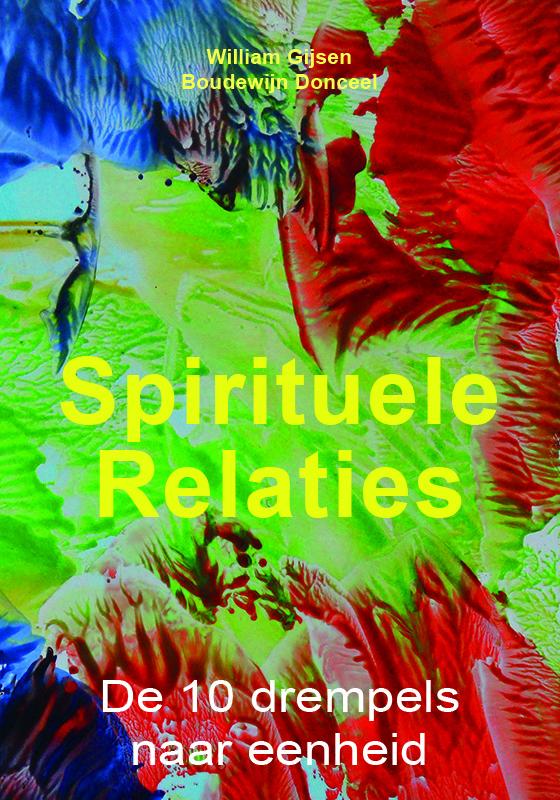 Spirituele Relaties - De 10 drempels naar eenheid Image